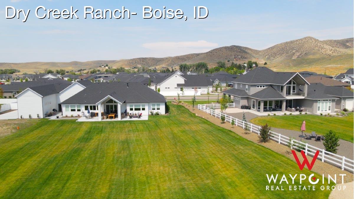 Dry Creek Ranch Real Estate