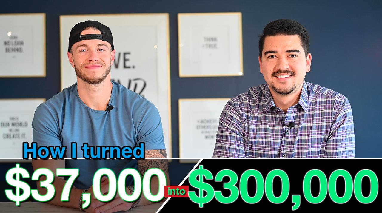 I Turned $37k into $300k!!