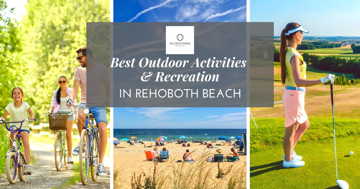 Best Outdoor Activities in Rehoboth Beach