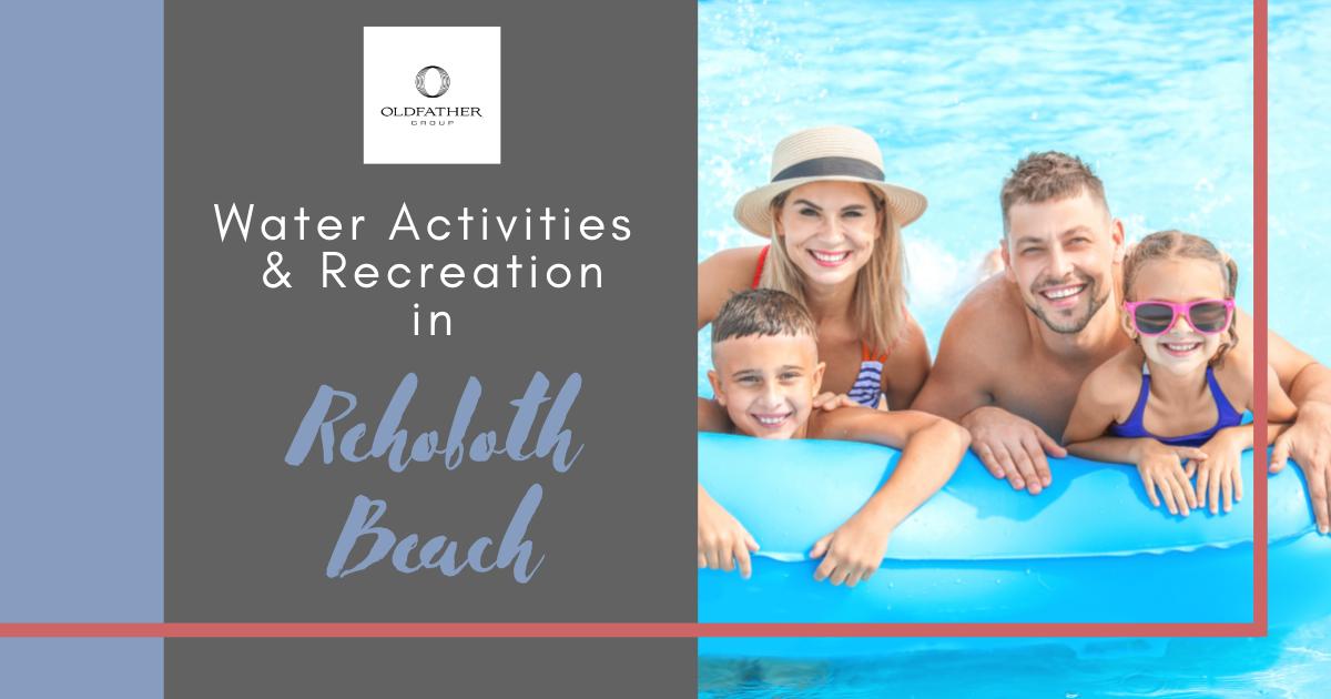 Best Water Activities in Rehoboth Beach