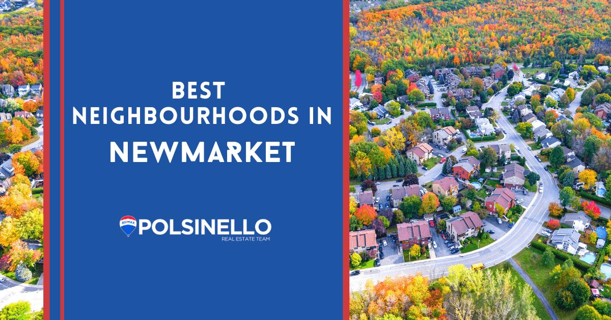Newmarket Best Neighbourhoods