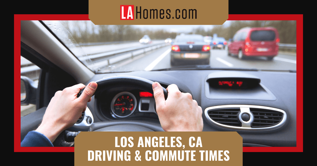 What to Know About Driving in Los Angeles