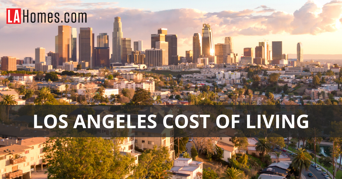 Los Angeles Cost of Living Guide