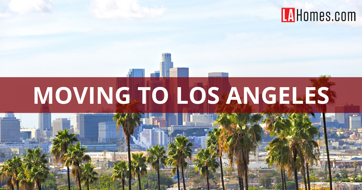 Moving to Los Angeles Relocation Guide