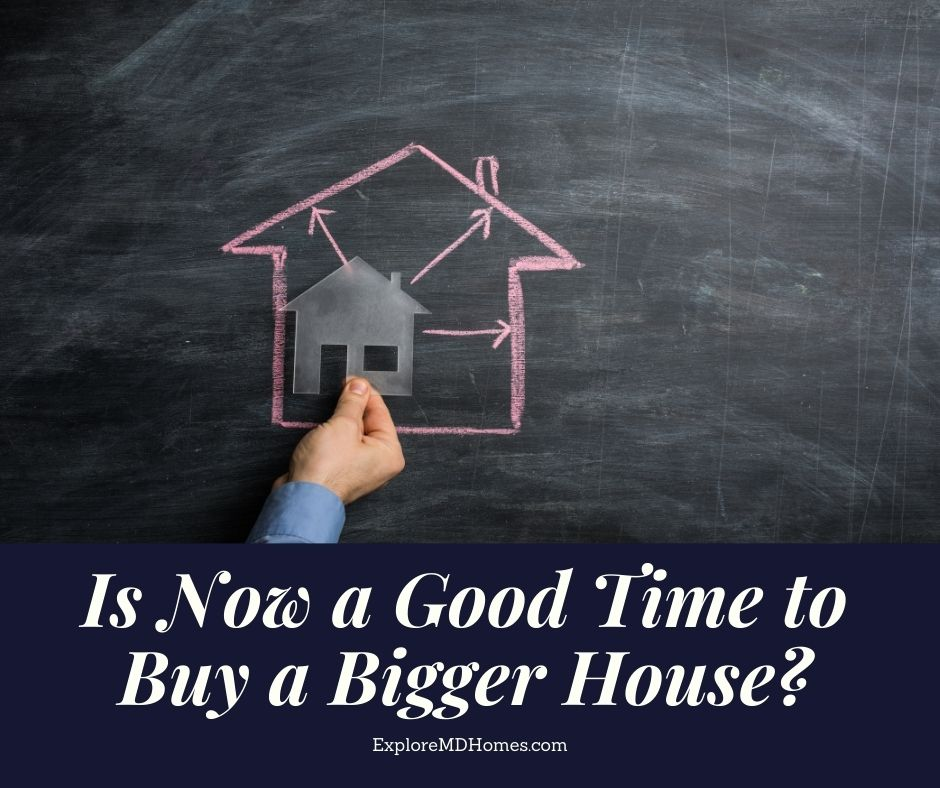 Is Now a Good Time to Buy a Bigger House?