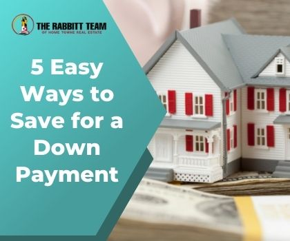 5 Easy Ways to Save for a Down Payment