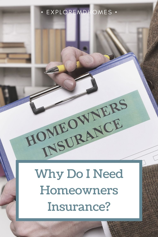 Why Do I Need Homeowners Insurance