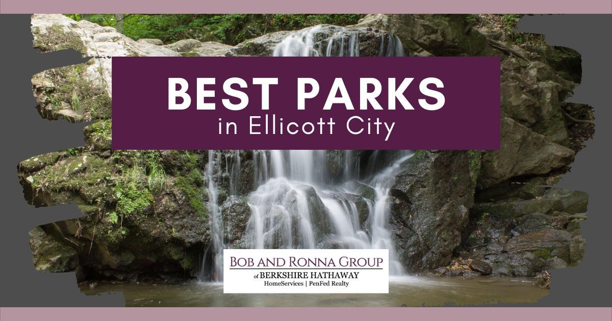 Best Parks in Ellicott City