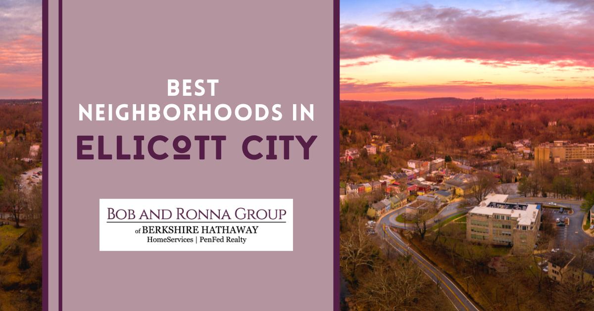 Ellicott City Best Neighborhoods