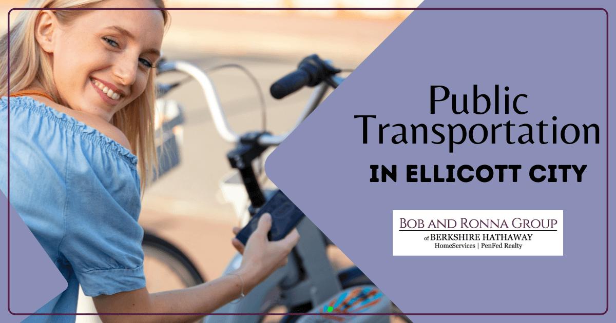 Public Transportation in Ellicott City