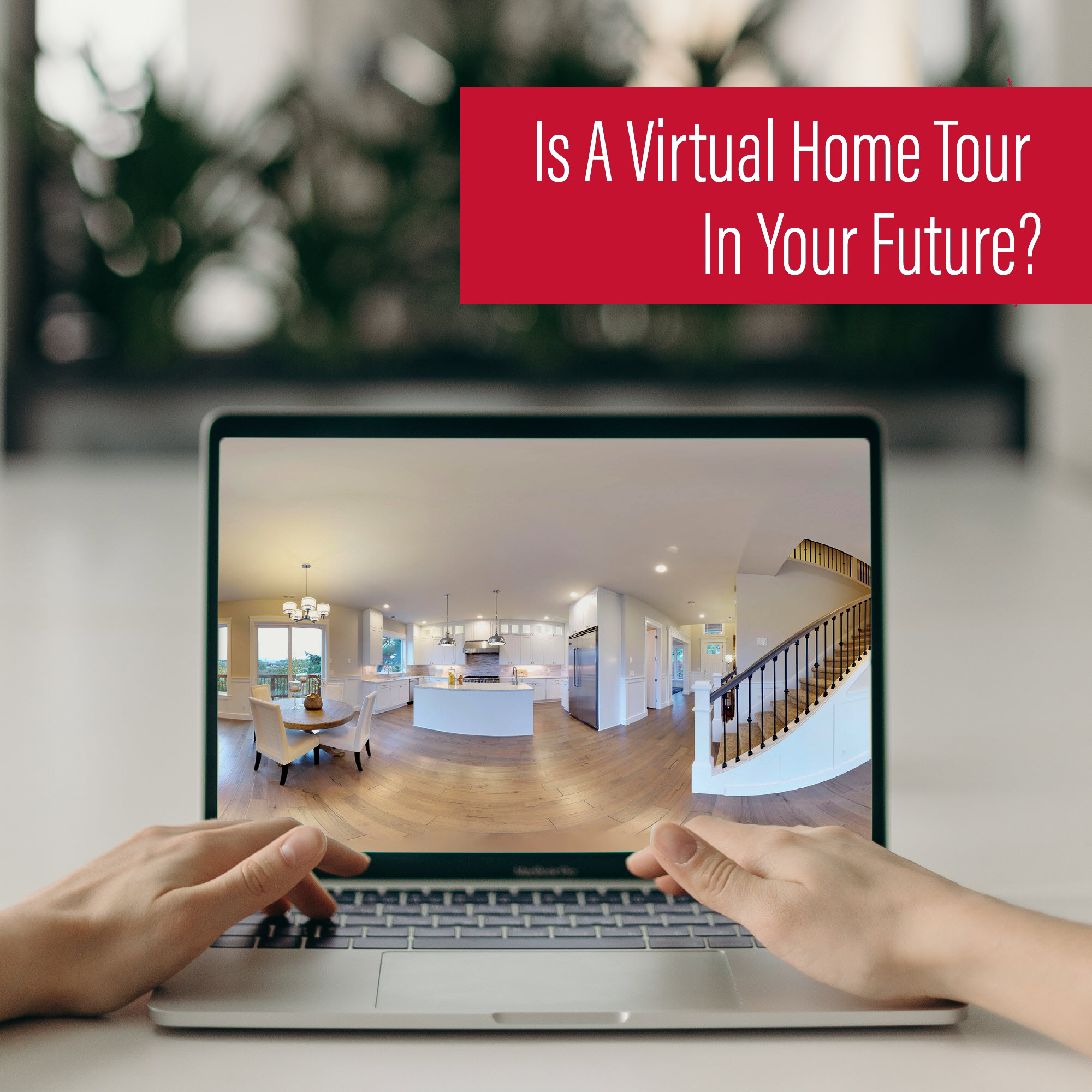 would you want to use a virtual tour for your scottsdale home sale or purchase