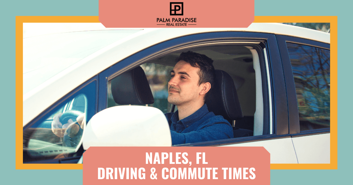 What to Know About Driving in Naples