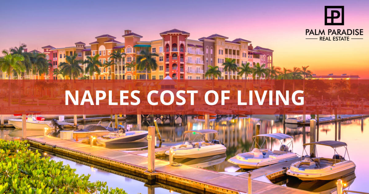 Naples Cost of Living Guide