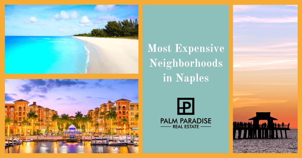 Naples Most Expensive Neighborhoods