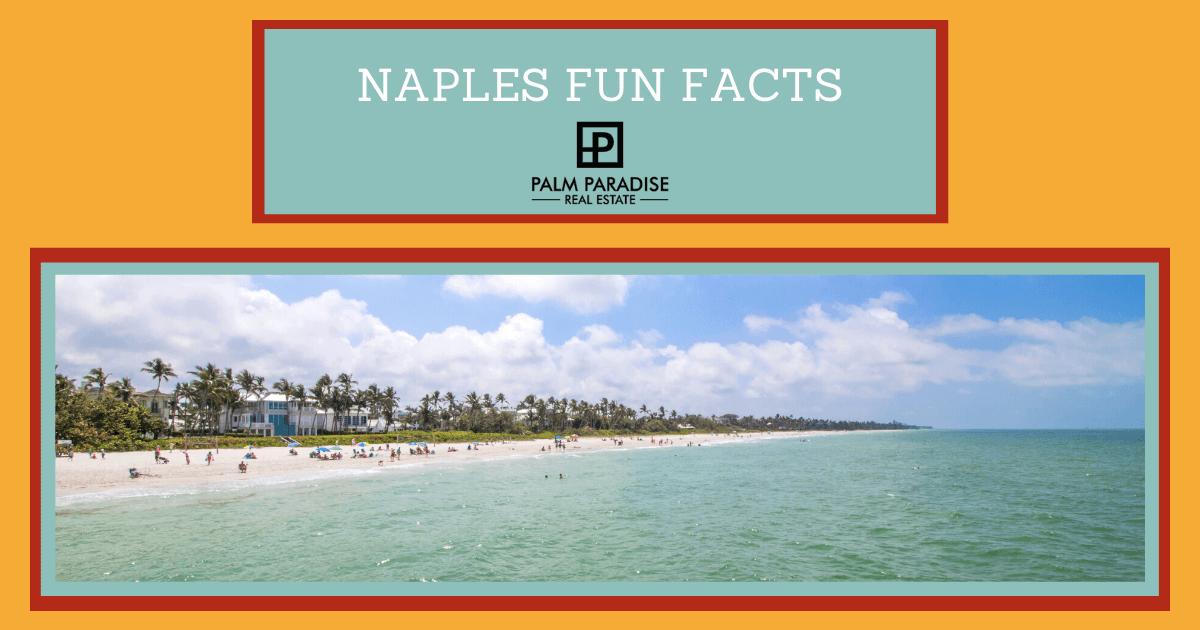 Naples Fun Facts