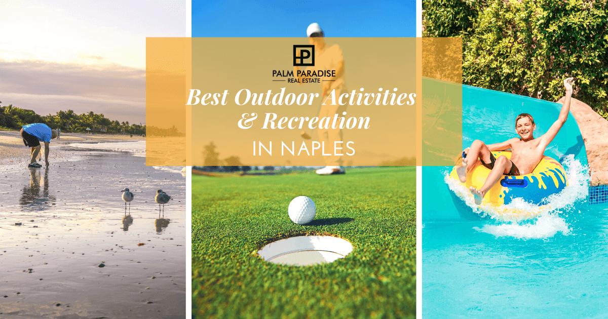 Best Outdoor Activities in Naples