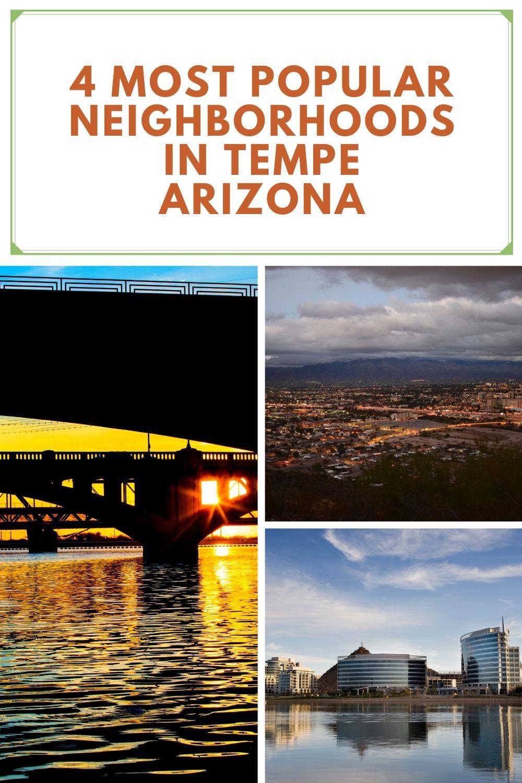 4 Most Popular Neighborhoods in Tempe Arizona