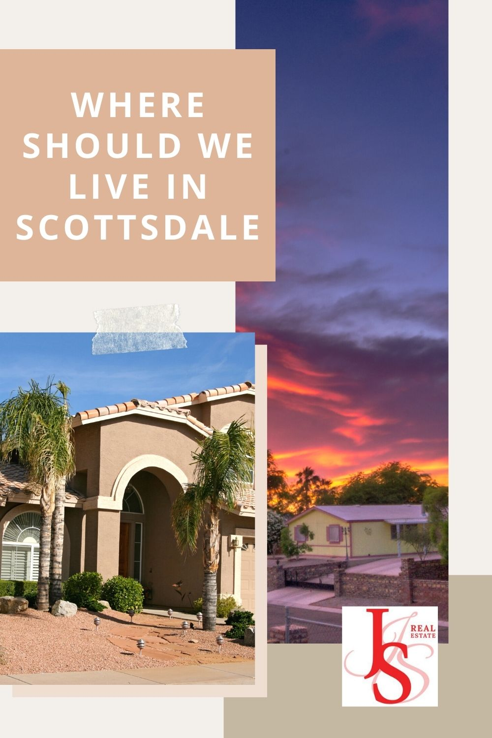 Where Should We Live In Scottsdale
