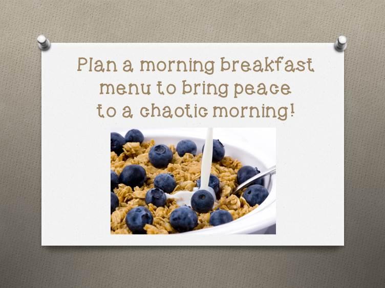Planned Breakfast Menu for the Kids