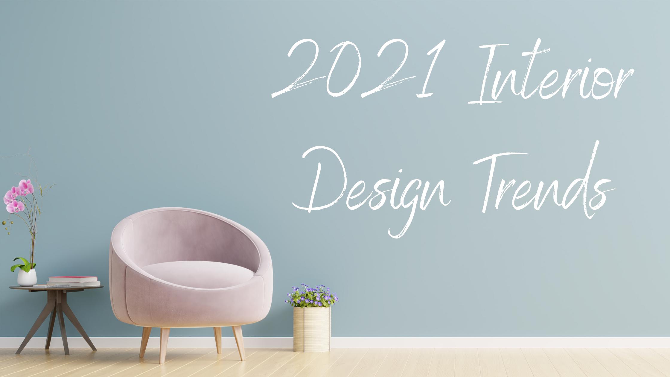 2021 interior design