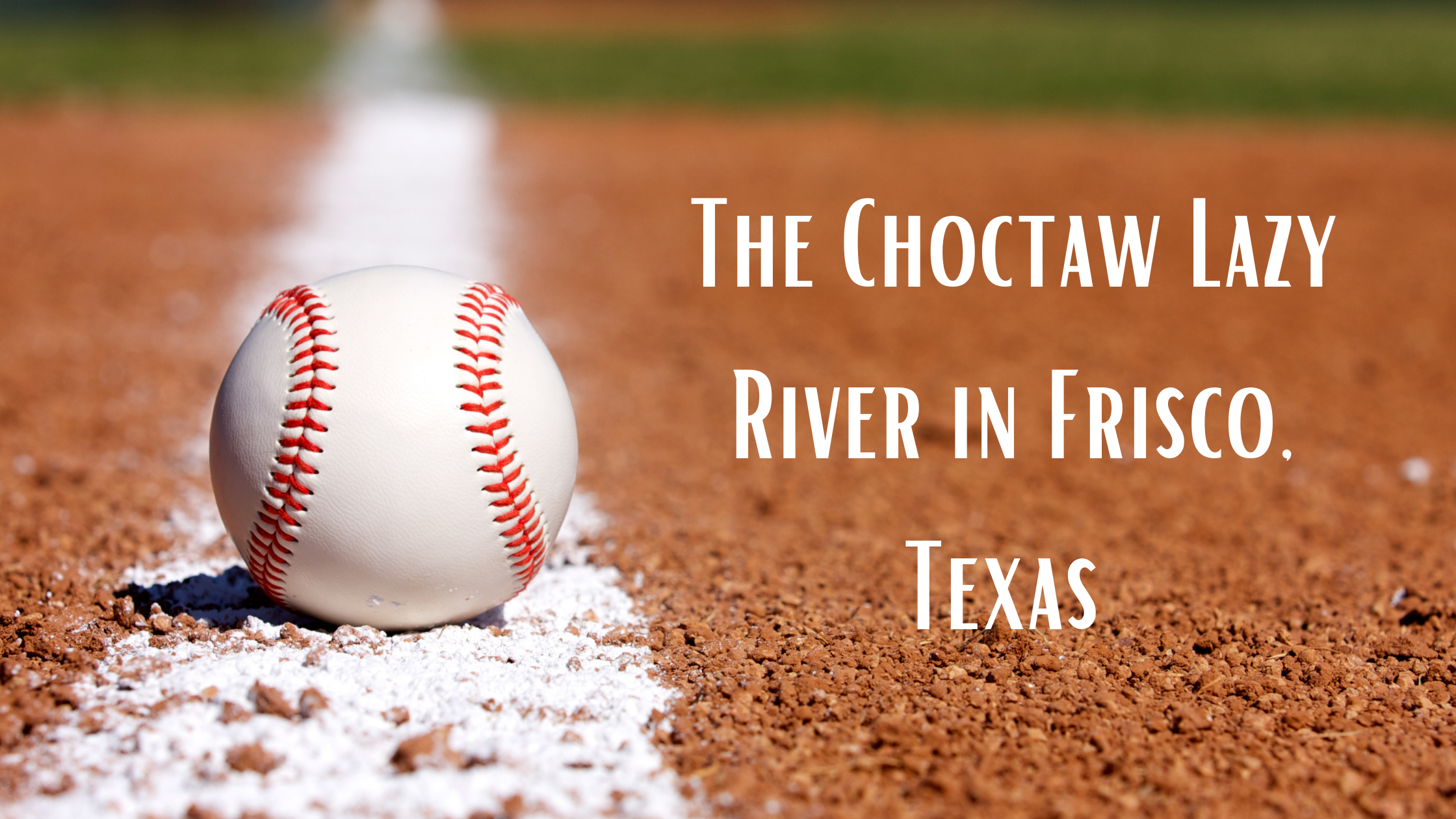 Choctaw Lazy River Frisco TX