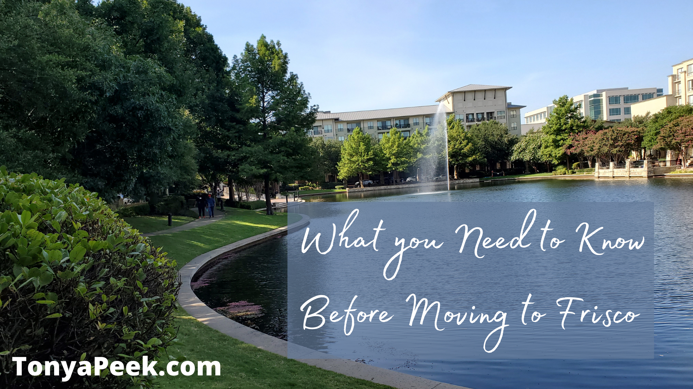 What you Need to Know Before Moving to Frisco, Texas