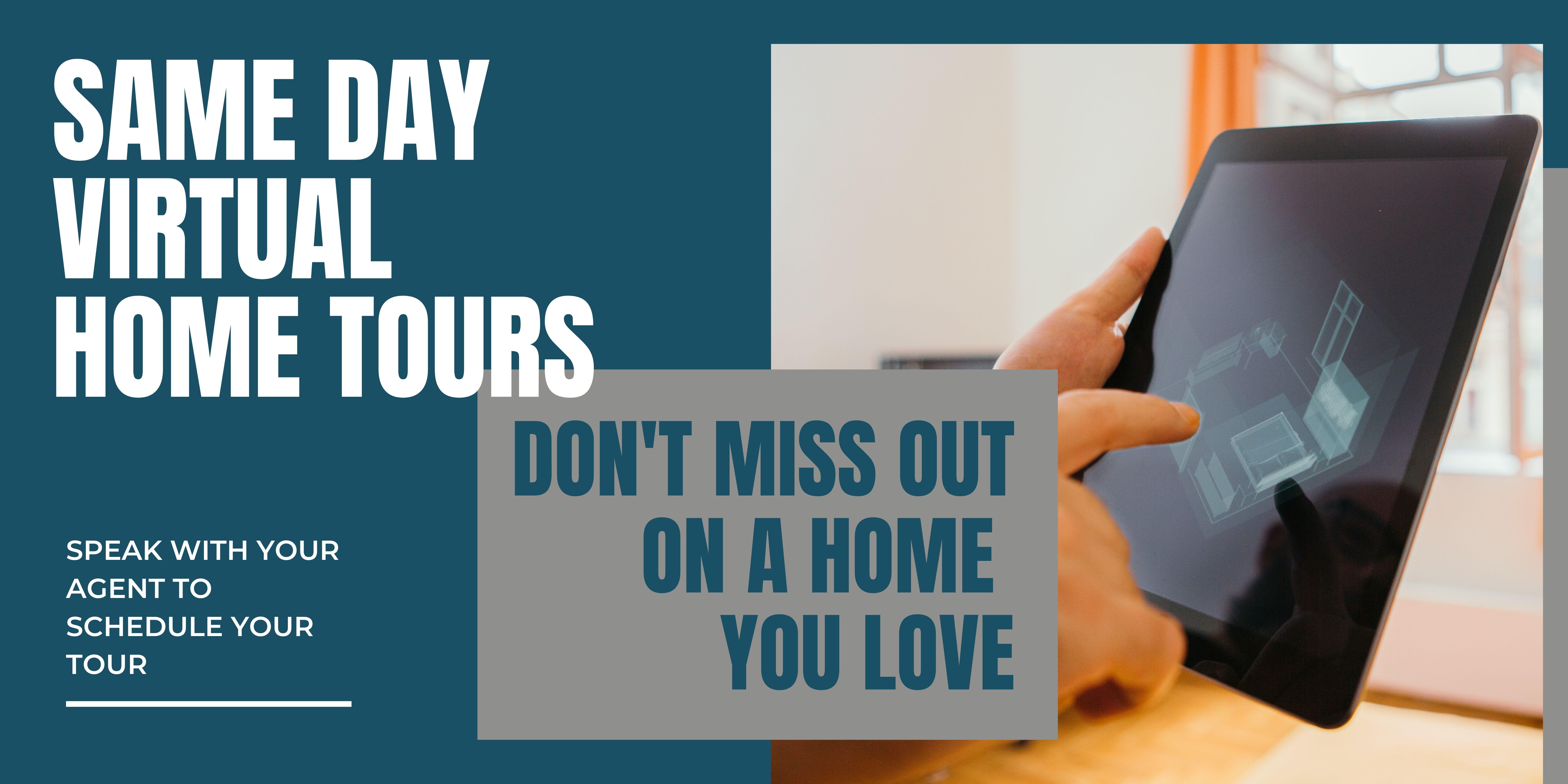 Same Day Virtual Home Tours
