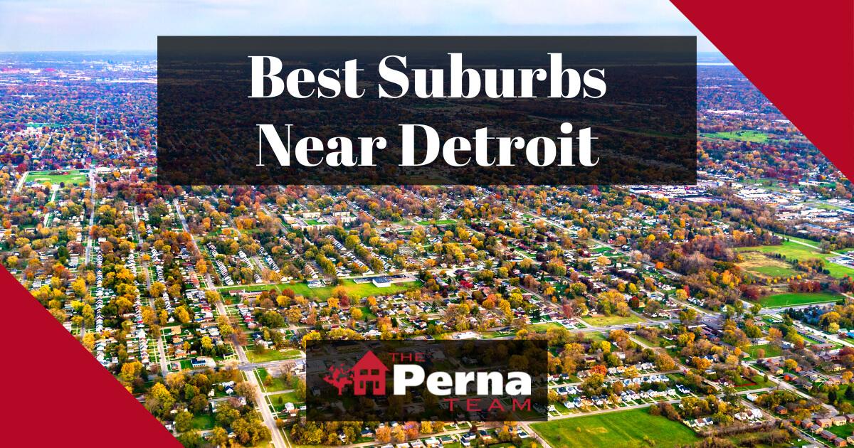 Best Suburbs Around Detroit, MI