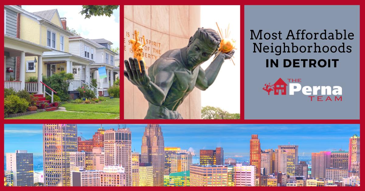 Detroit Most Affordable Neighborhoods