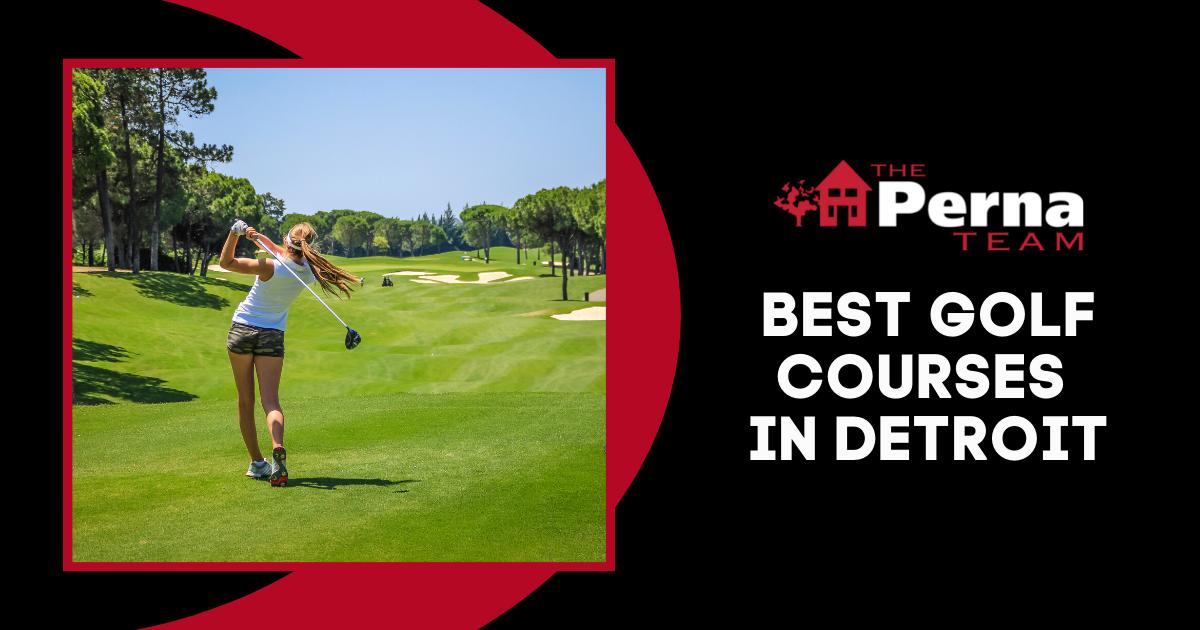 Best Golf Courses in Detroit