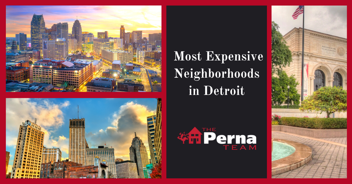 Detroit Most Expensive Neighborhoods