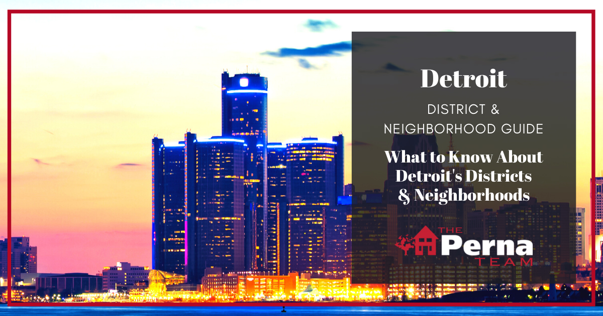 Detroit Neighborhoods & Districts Guide