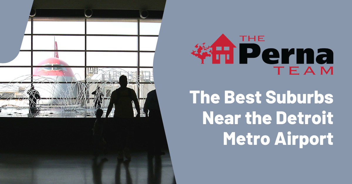 Best Places to Live Near Detroit Metro Airport