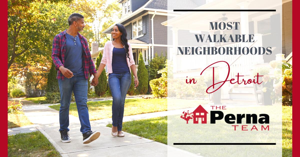 Detroit Most Walkable Neighborhoods