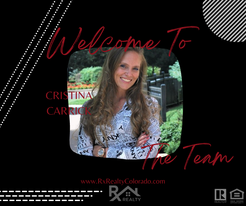 Photograph of Cristina Carrick. Picture says welcome Cristina Carrick to the team. www.rxrealtycolorado.com