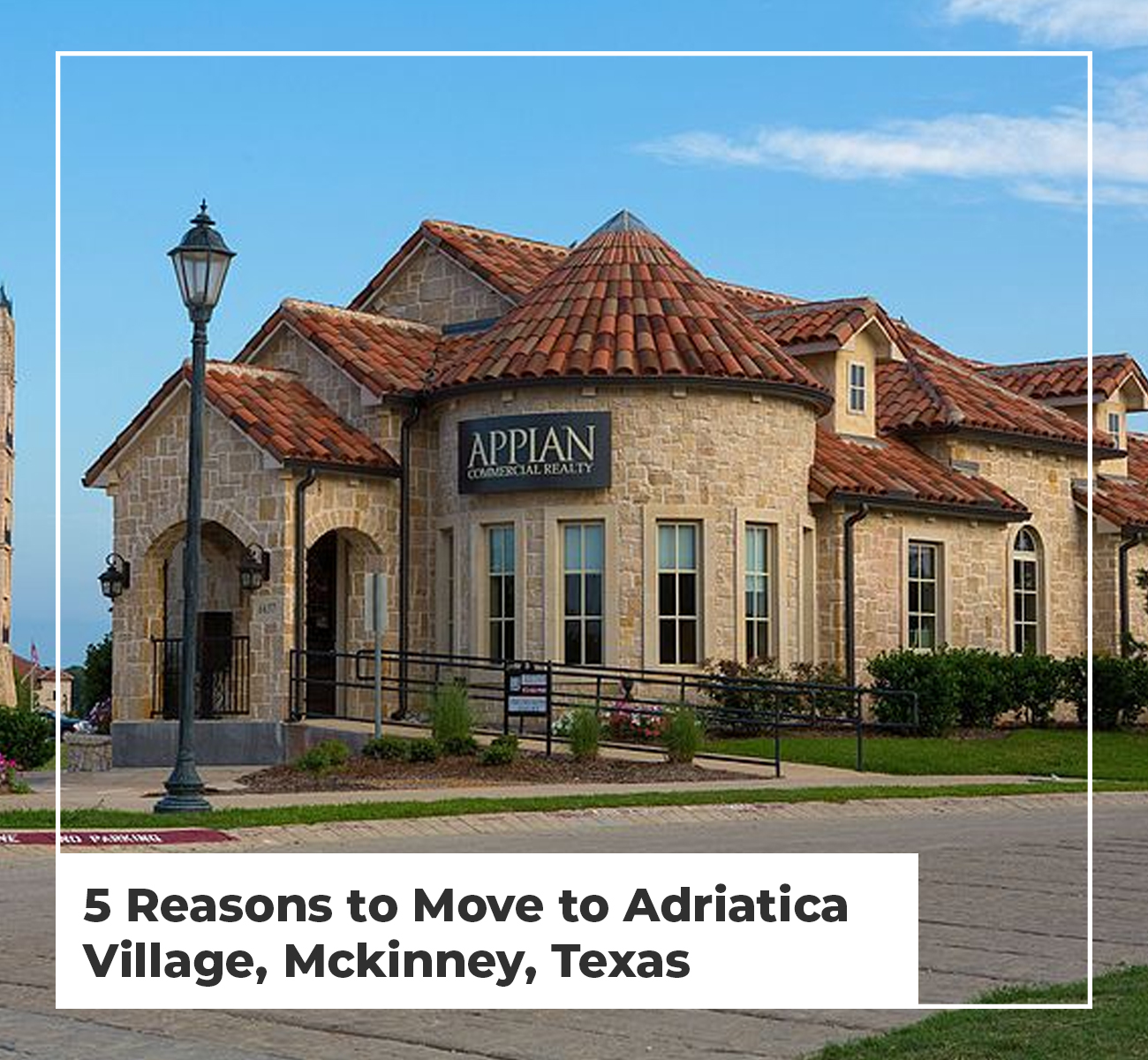 5 Reasons to Move to Adriatica Village