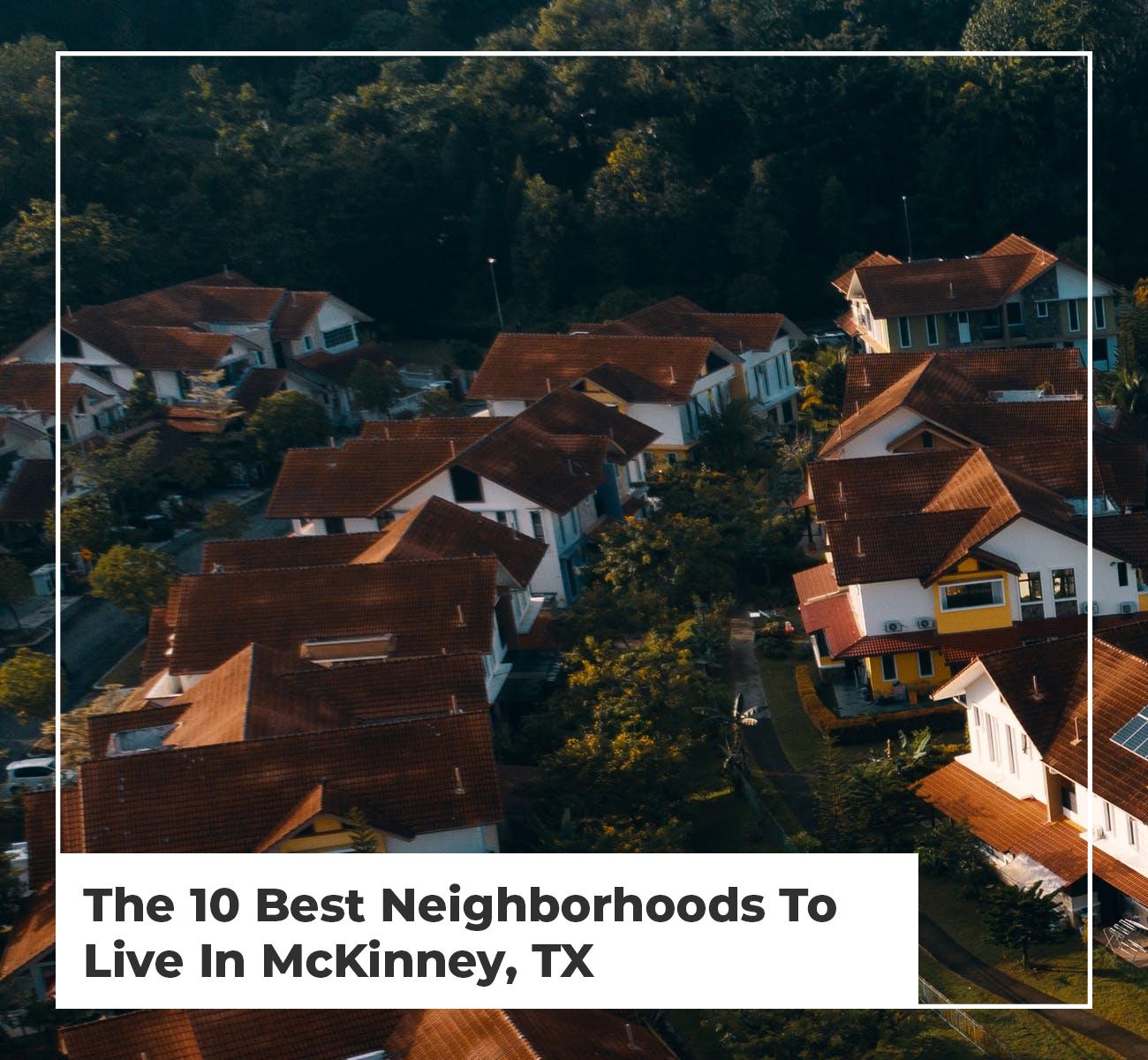 McKinney Neighborhoods