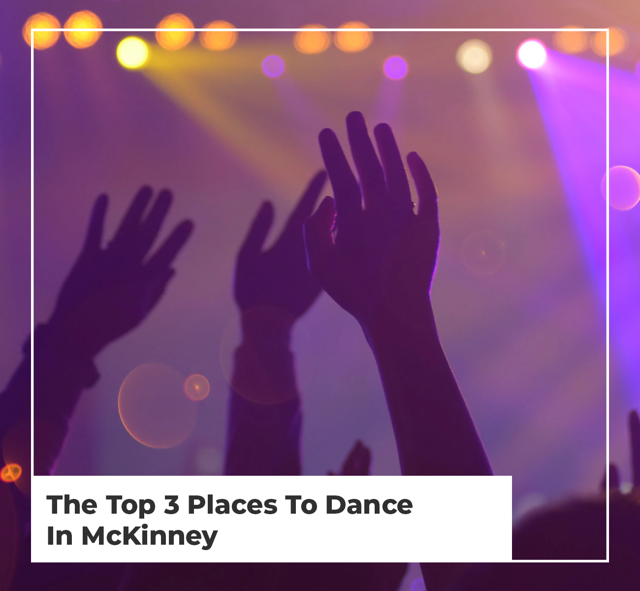 Top 3 Places To Dance in McKinney