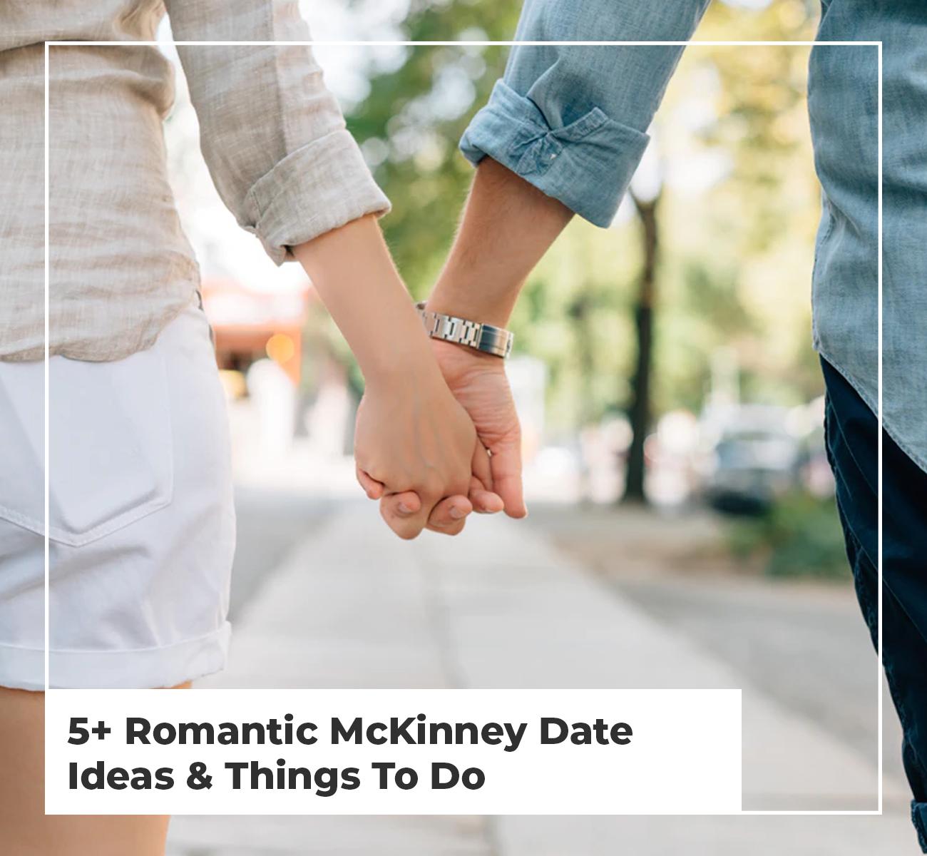 Date Ideas Around McKinney TX