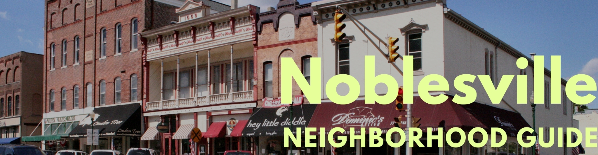 Downtown Noblesville Indiana real estate and homes for sale