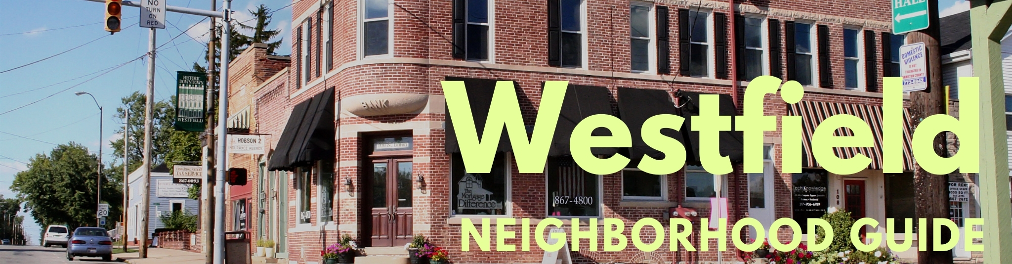 Downtown Westfield Indiana is home to many historic buildings.