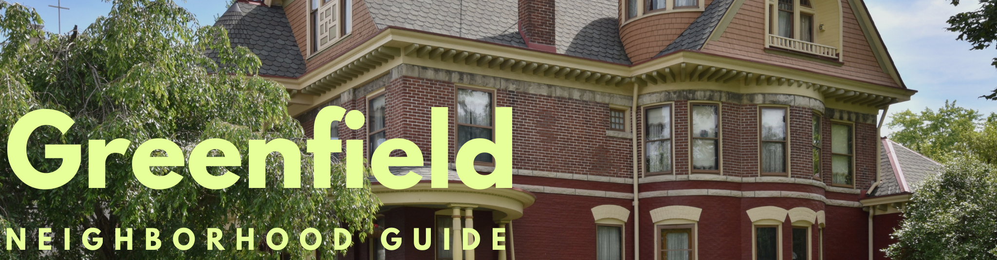 Greenfield Indiana neighborhood guide for real estate