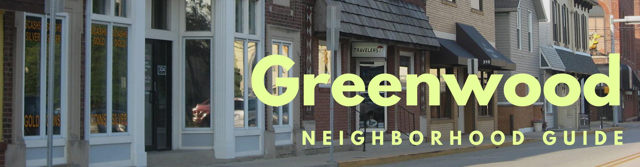 Greenwood Indiana real estate neighborhood guide