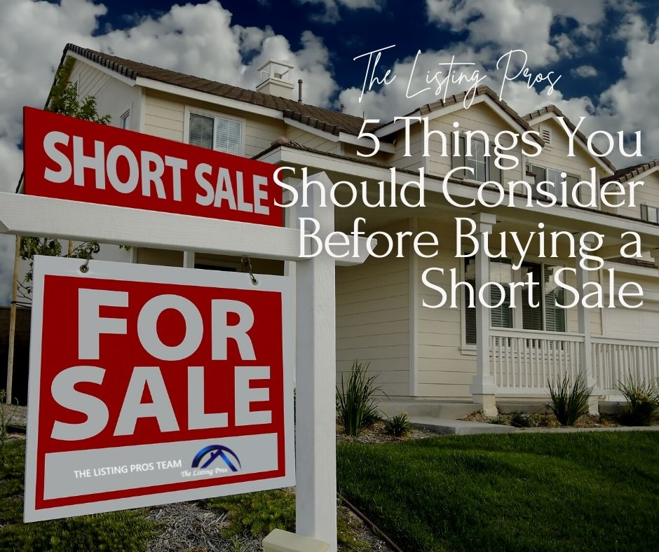5 Things You Should Consider Before Buying a Short Sale