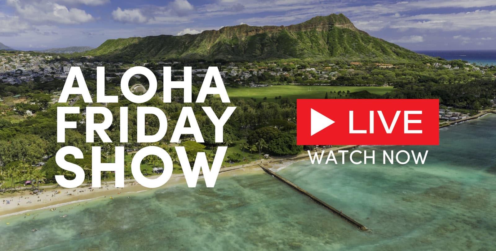 Aloha Friday Hawaii Show