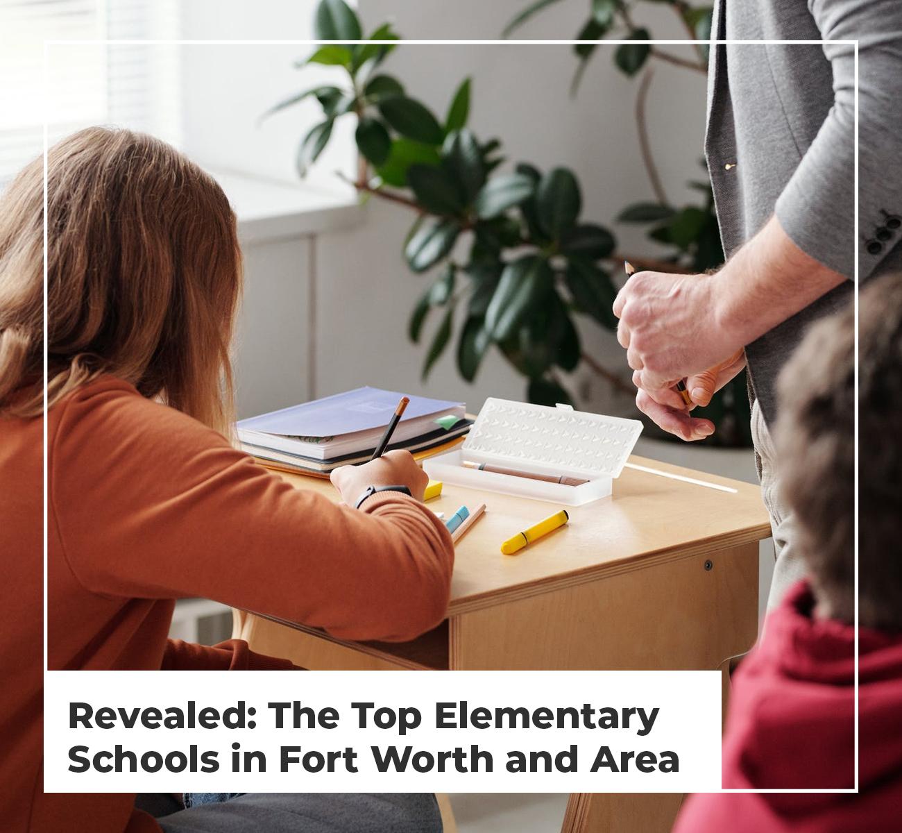 Top Elementary Schools Fort Worth