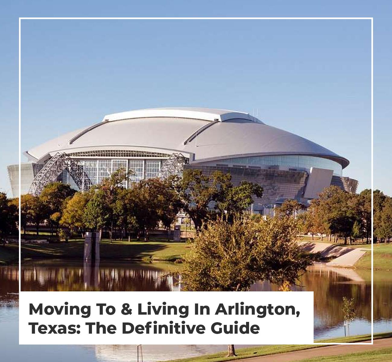 Moving To Arlington, TX