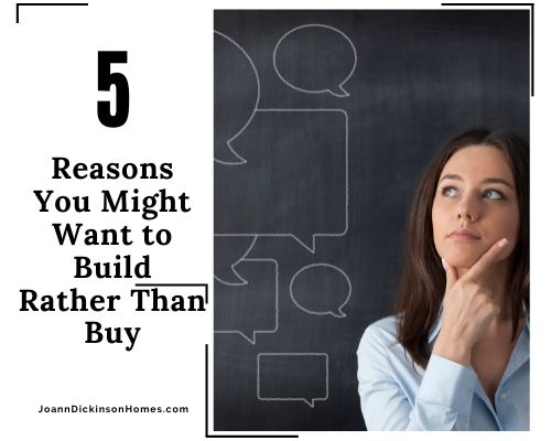 5 Reasons You Might Want to Build Rather Than Buy