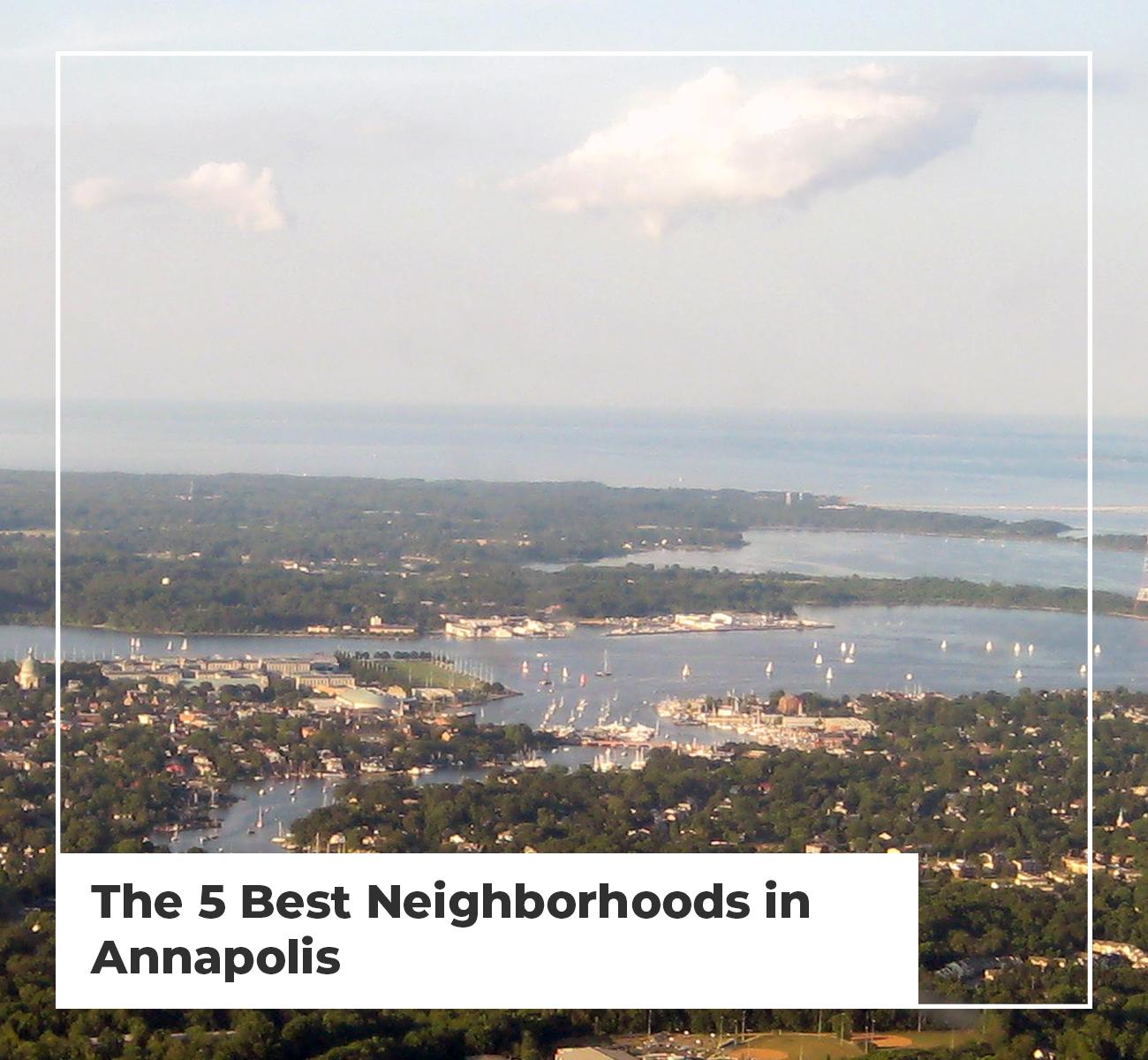5 Best Neighborhoods Annapolis