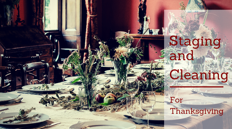 It's Almost Thanksgiving! Time to Prepare for Family or Stage the House